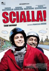 Scialla! (Stai Sereno) (2012)
